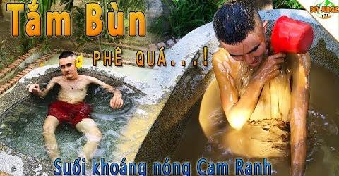 Tắm Bùn ở Suối Khoáng Nóng Cam Ranh khi du lịch Đảo Bình Ba | Duy Jungle