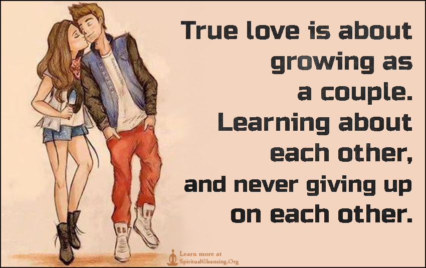True Love Is About Growing As A Couple Learning About Each