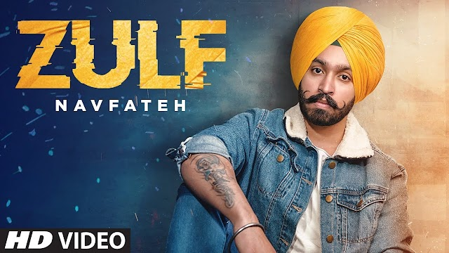 Zulf Full Song Lyrics - Navfateh - Ranjha Yaar - Jaggi Jaurkian - New Punjabi Song 2020