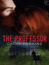 The Professor by Cathy Perkins