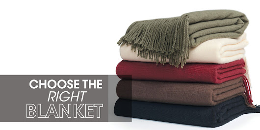 Choose the Right Blanket