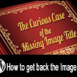 Get Back the Missing Image Title Tag After the WordPress 3.5 Update