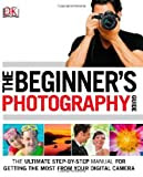 The Beginner's Photography Guide Paperback