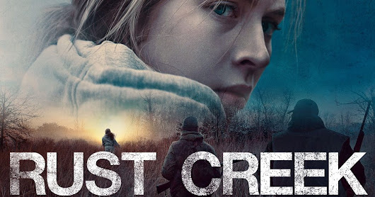 Rust Creek Review: A Stockholm Syndrome Bond Thriller | FilmFracture