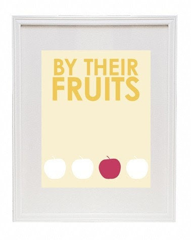 By Their Fruits 8 x 10 Modern Art Print
