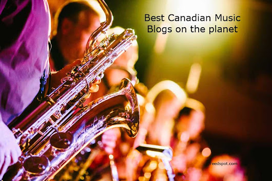 Top 75 Canadian Music Blog List | Canadian Music Sites