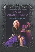 Title: A Mad Zombie Party, Author: Gena Showalter