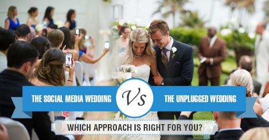 Social Media Weddings v/s Unplugged Weddings: Which Approach is Right for You?