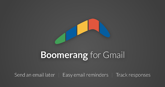 Boomerang for Gmail: Scheduled sending and email reminders