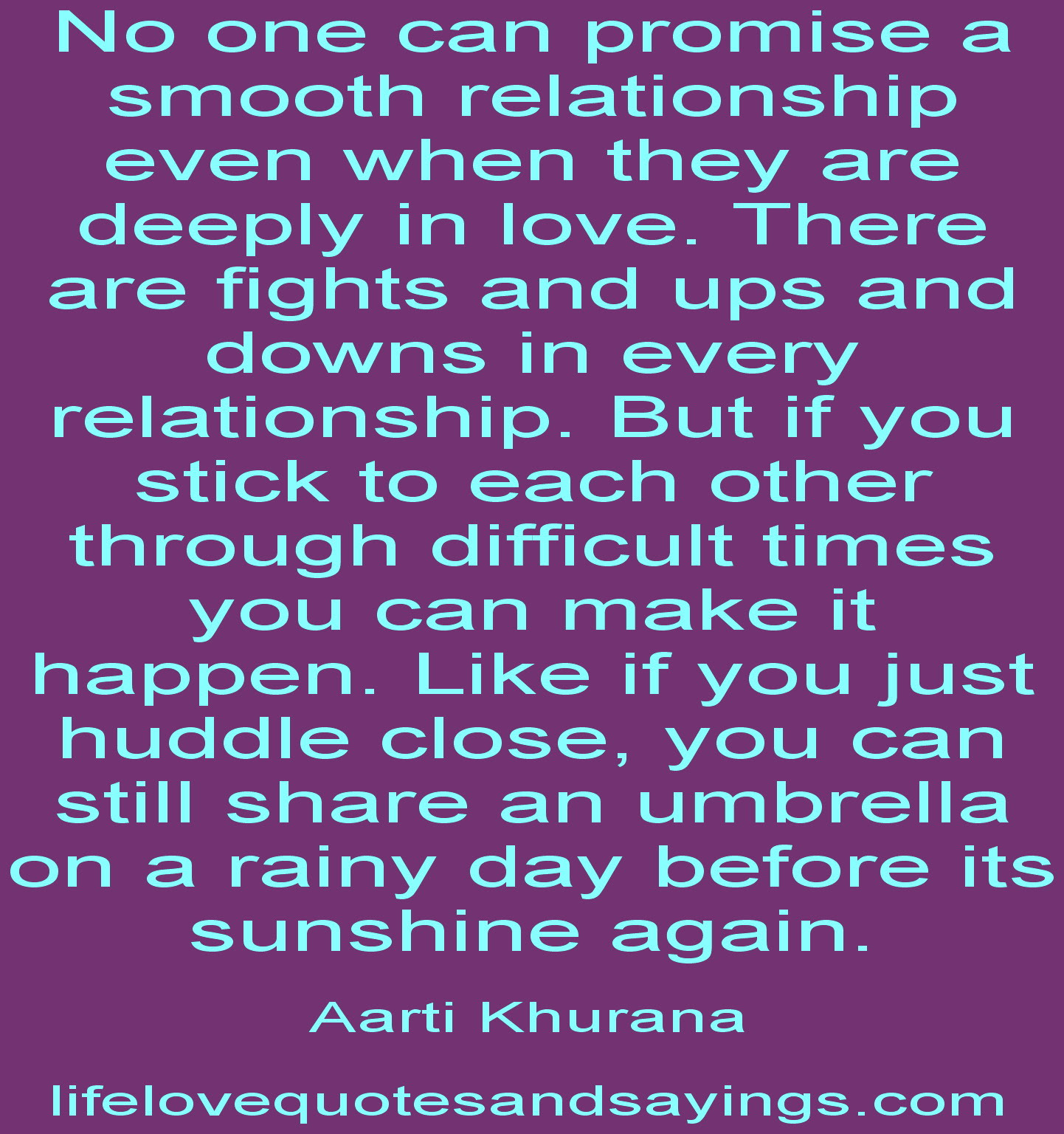 Quotes About Relationship Difficulty 30 Quotes