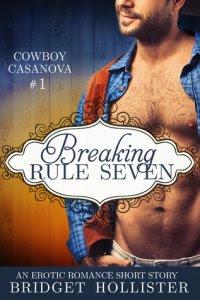 Série Cowboy Casanova, #1 -Quebrando a regra sete