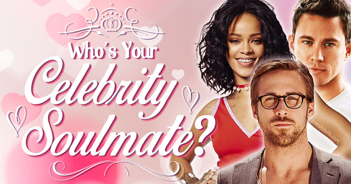Whos Your Celebrity Soulmate