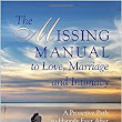 The Missing Manual to Love, Marriage and Intimacy: A Proactive Path to Happily Ever After: Tracie Sage: 9780998491608: Amazon.com: Books