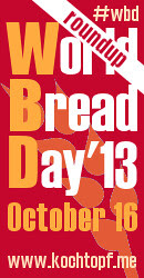 World Bread Day 2013 - Roundup