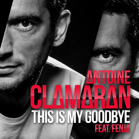Antoine Clamaran ft. Fenja - This Is My Goodbye (Gustavo Scorpio Club Mix)