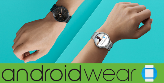 37 new and notable Android Wear apps and watch faces from 9/1/16 - 7/19/17