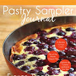 Pastry Sampler Journal: Summer 2012
