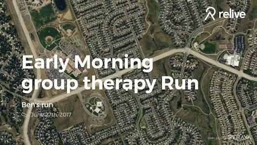 Relive 'Early Morning group therapy Run'