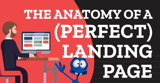 Basic Anatomy Of An Optimized Landing Page - 11 Key Design Elements