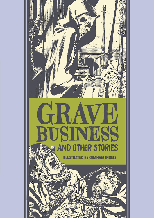 Grave Business and Other Stories by Graham Ingels and Al Feldstein