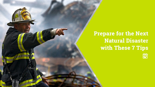 HomeKeepr | Prepare for the Next Natural Disaster with These 7 Tips