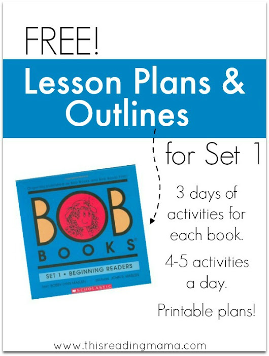 Lesson Plans and Outlines for BOB Books, Set 1