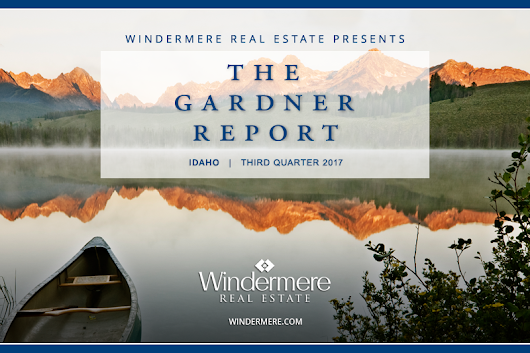The Gardner Report | Idaho Q3 2017