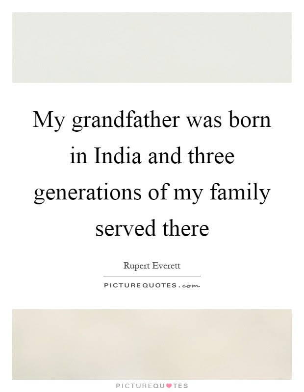 My Grandfather Was Born In India And Three Generations Of My