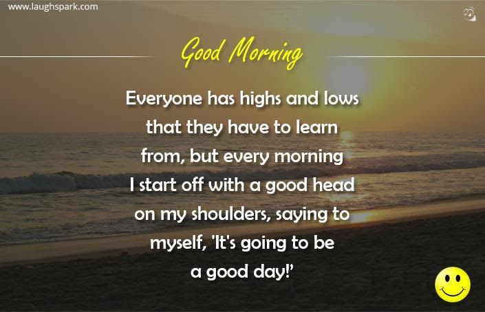 Its Going To Be A Good Day Good Morning Quotes
