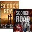 Blitz Sign-Up: Scorch Road by Toby Neal & Emily Kimelman  |  Xpresso Book Tours