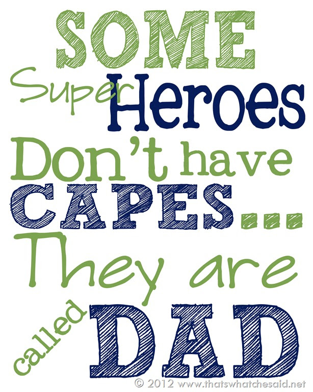 http://img2.failsafetable.com/2014/06/Hero-Dad-On-Fathers-Day-.jpg