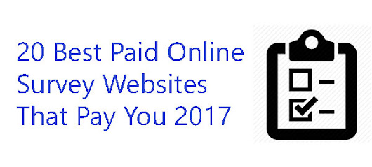 20 Best Paid Online Survey Websites That Pay You 2017