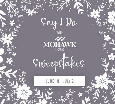 Say I DowithMOHAWK HOMESweepstakesSecond prize:1 set of Mohawk Home His and Hers BathmatsFirst prize:1 area rug from the new Prismatic collectionGrand prize:1 area rug from the new Prismatic collectionWinner will be selected on or around July 10 and notified within the week following drawing