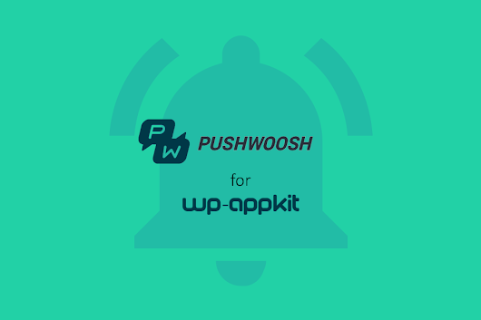 Pushwoosh for WP-AppKit - WP-AppKit