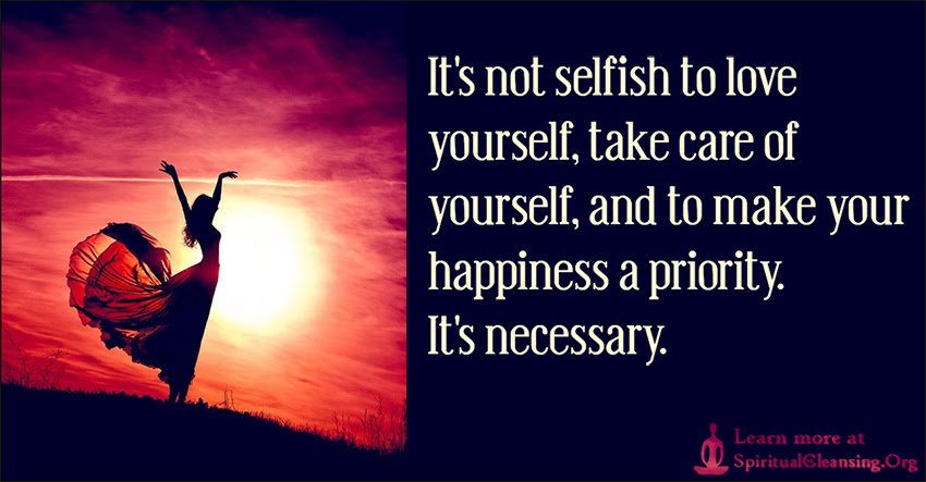 Its Not Selfish To Love Yourself Take Care Of Yourself And To