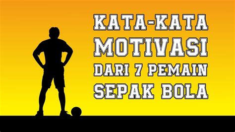 kata kata motivasi   pemain sepak bola dunia youtube