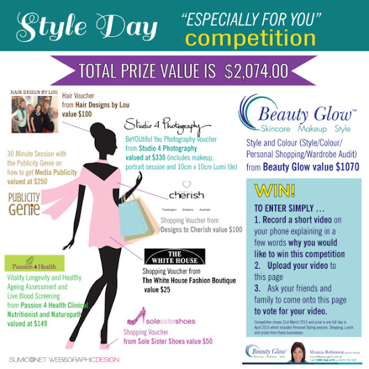"Style Day ""Especially for YOU"" Video Competition - Beauty Glow, Skincare, Makeup, Style, Image Consultant in Brisbane"