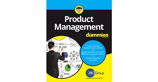 Product Management For Dummies New Book Now Available
