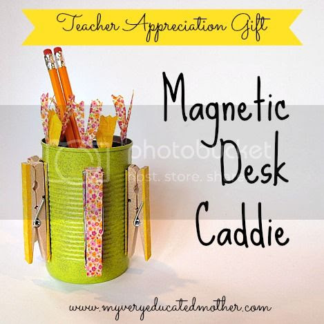 www.myveryeducatedmother.com #Magnetic Desk Caddie #teacherappreciation #recyclecraft #tincan #giftidea #officegift