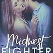 Midwest Fighter (Kendall Family Book 2) - Kindle edition by Jennifer Ann. Contemporary Romance Kindle eBooks @ Amazon.com.