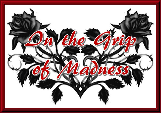 In the Grip of Madness | Fanfiction Update