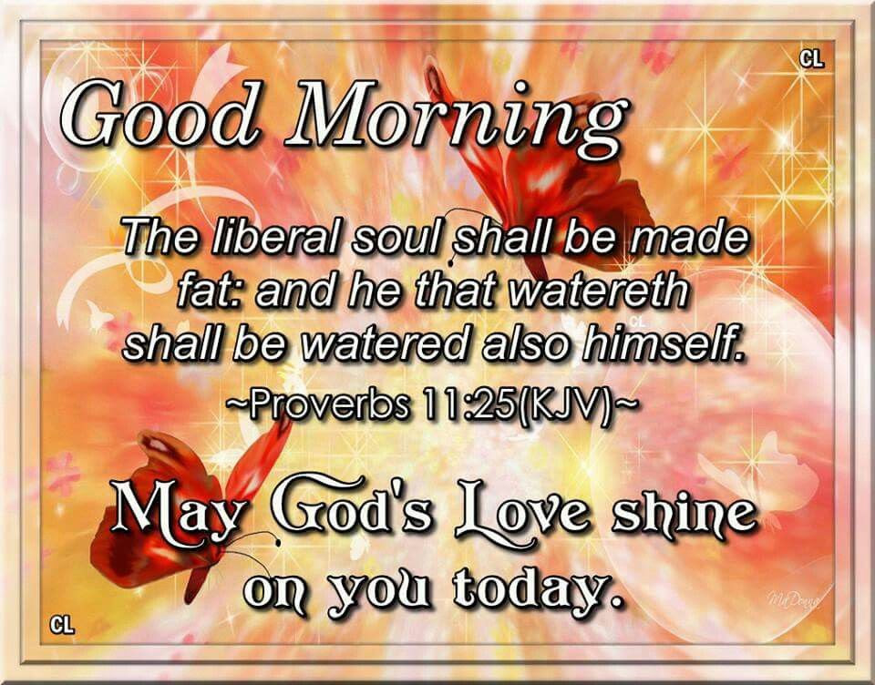 Good Morning May Gods Love Shine On You Today Pictures Photos