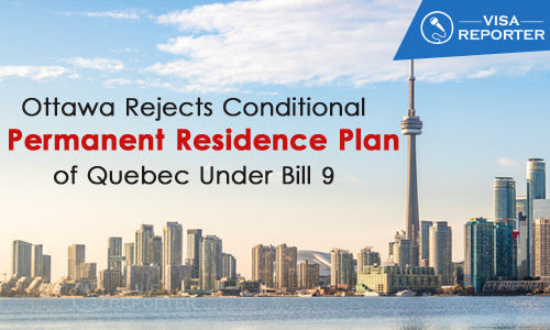 Ottawa Rejects Conditional Permanent Residence Plan of Quebec under Bill 9