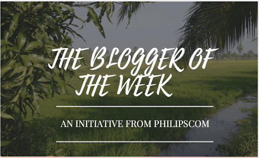 Philipscom New Initiatives - Blogger Of The Week - Philipscom