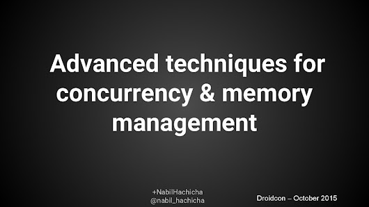 Advanced Techniques for concurrency and memory management