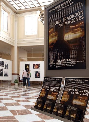 """Exposicion """"Una Tradicion en Imágenes"""". Ciudad Real 2009"""