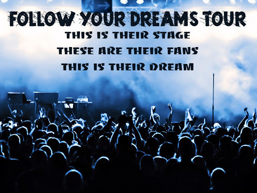 Follow Your Dreams Tour