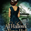 Review: All Hallows at Eyre Hall (The Eyre Hall Trilogy, #1) by Luccia Gray
