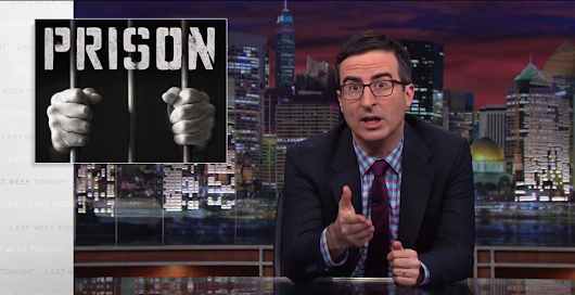 John Oliver Eviscerates US Prison System - Cliff Satell