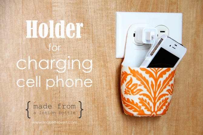 Cell Phone Charger holder from Lotion Bottle